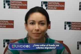 ¿Cómo evitar el fraude con reforma migratoria?