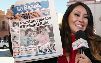 """Hasta los periódicos locales de México hablan de """"Los XV Años de Rubí"""""""