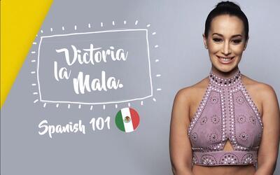 Victoria La Mala nos da lecciones de slang mexicano