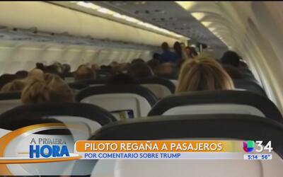 Piloto regaña a pasajeros por comentario sobre Trump
