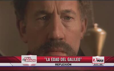 Reflexión: La edad de Galileo