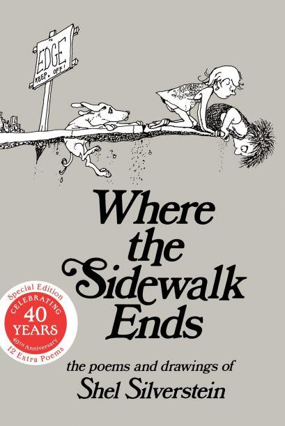 WHERE THE SIDEWALK ENDS: POEMS AND DRAWINGS - Te encontrarás con...