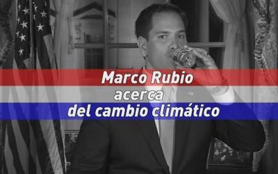 Marco Rubio acerca del cambio climático