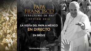 Visita del Papa Francisco a México. Livestreaming