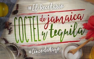 Camino al Cinco de Mayo: coctel de jamaica y tequila #ElRecetario (video)