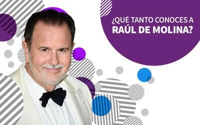 ¿Sabes todo de Raúl de Molina?