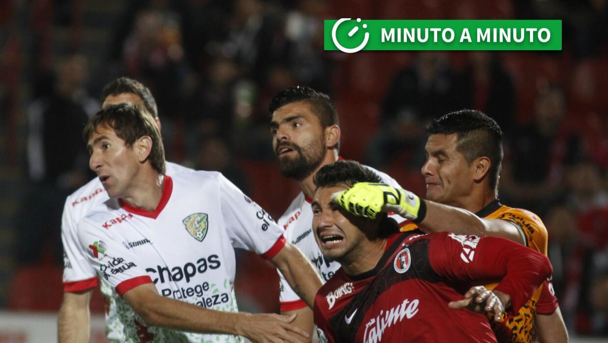 Tijuana vs. Chiapas minuto a minuto Apertura 2016.
