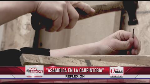 Reflexión: Asamblea en la carpintería