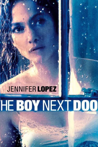 Cerramos la lista de'Película Más Padre con 'The Boy Next Door', protago...
