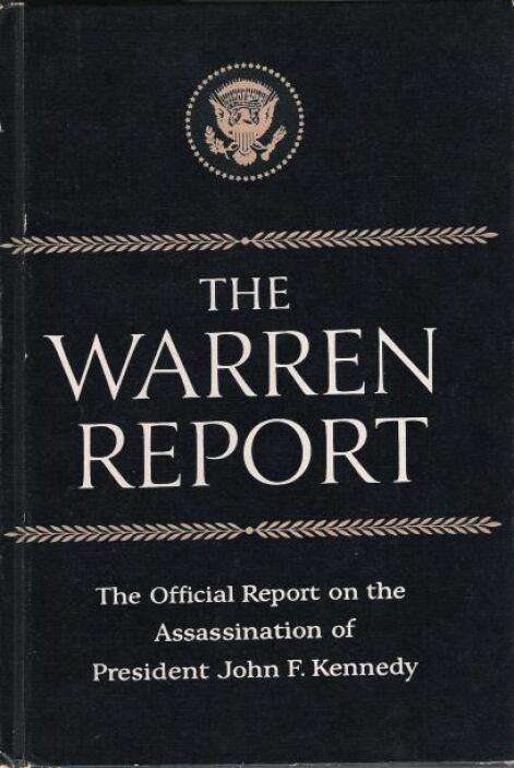 La Comisión Warren, responsable de investigar el magnicidio, nunca escuc...