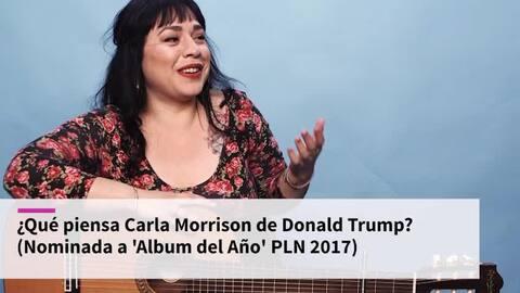 "Carla Morrison llama a Trump un presidente ""bully"""