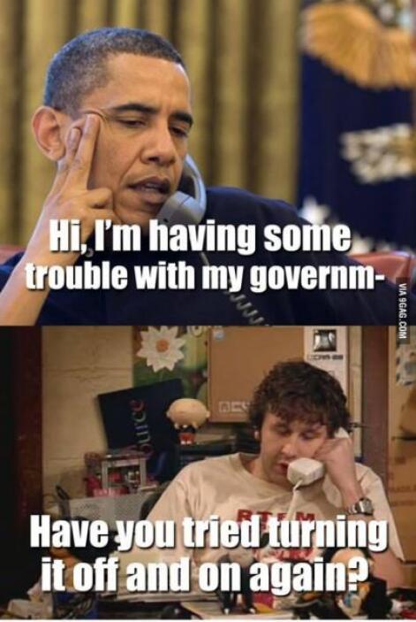 """""""Hola. Estoy teniendo algunos problemas con mi gobierno"""", le dice Barack..."""