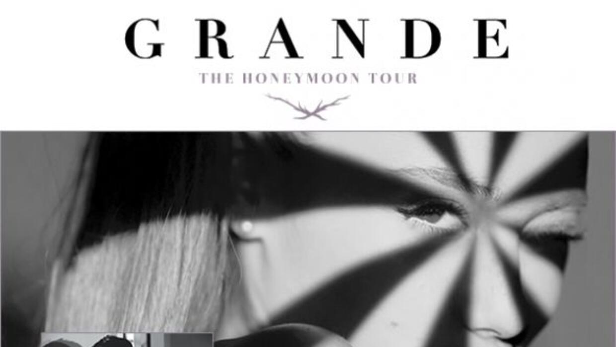 Ariana Grande: The Honeymoon Tour w/ special guest Prince Royce! Tuesday...