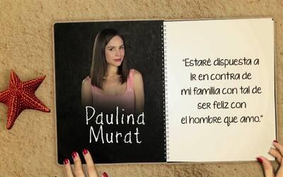 """Paulina irá en contra de su familia si es necesario para ser feliz en """"A..."""