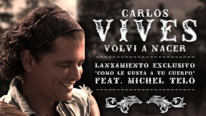 """Carlos Vives dijo que el primer sencillo de su nuevo álbum """"Volví a Nace..."""