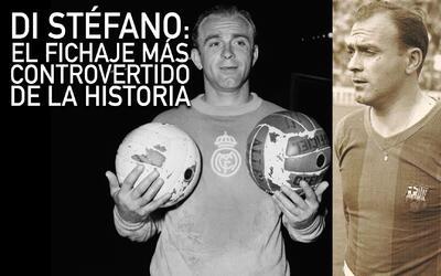 El Clásico: La saga de Alfredo Di Stéfano y su fichaje por el Real Madri...