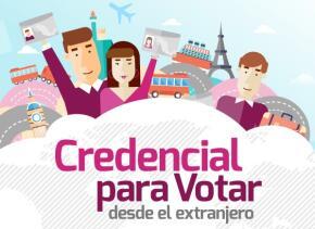 Campaña mexicana para solicitar credencial de voto desde el extranjero