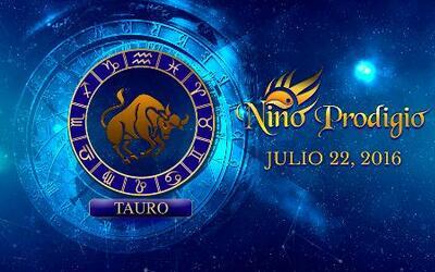 Niño Prodigio – Tauro 22 de Julio, 2016
