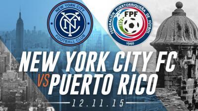 New York City FC contra Puerto Rico