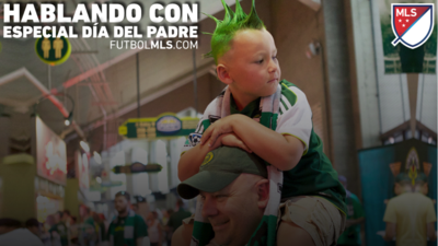MLS y el dia del padre