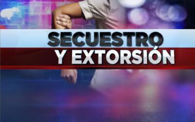 Secuestro y extorsión