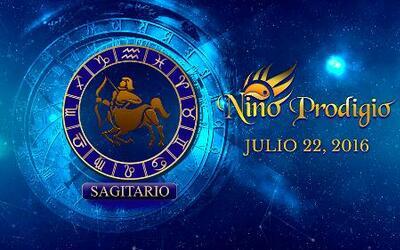 Niño Prodigio – Sagitario 22 de Julio, 2016