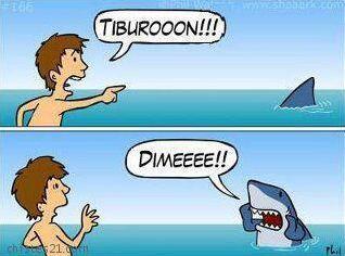 """""""¡¡¡Tiburooooón!!!""""   """"¡&i..."""