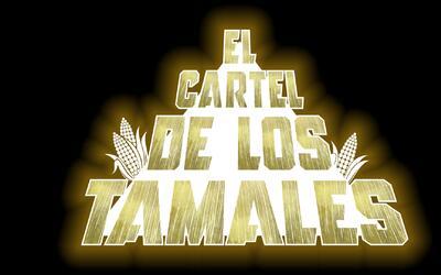 El Cartel De Los Tamales - Season 1