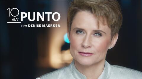 10 en punto con Denise Maerker, una nuevo noticiero informativo en Galav...
