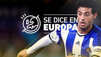 Se Dice en Europa: Carlos Vela