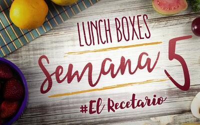 Regreso a clases: diviértete preparando lunch boxes (Semana 5)