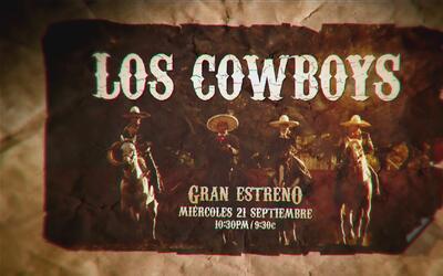 Los Cowboys llegan a Galavisión