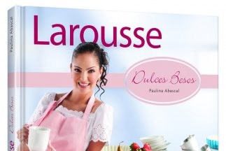 Paulina Abascal lanza Larousse Dulces Besos