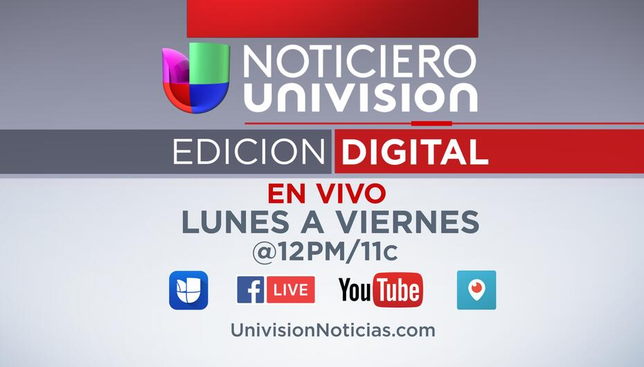 Noticias Univision Digital Newscast NED_SLATE.jpg