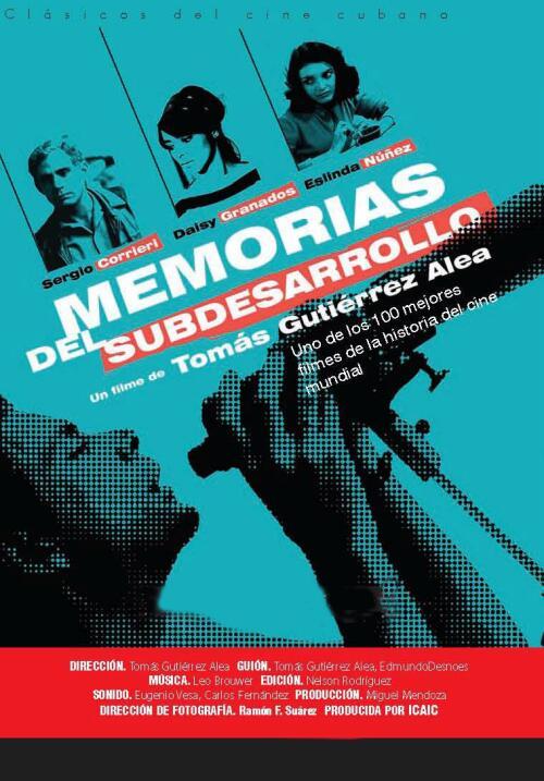 Memorias del subdesarrollo(1968), CubaDirector: Tomás Gutiérrez AleaGuió...