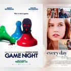 'Game night', 'Every day', 'Annihilation', los estrenos de este fin de semana