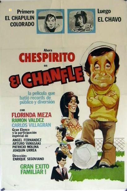 'El Chanfle' es una  de las más enigmáticas cintas de Chespirito, en don...