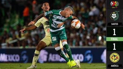 En juego de punteros, Santos y América igualaron 1-1 en Torreón