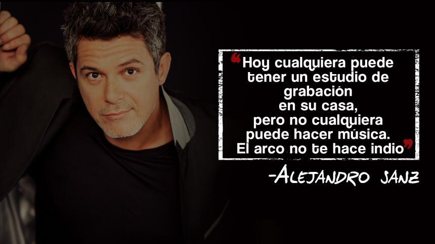 Alejandro Sanz en 10 frases