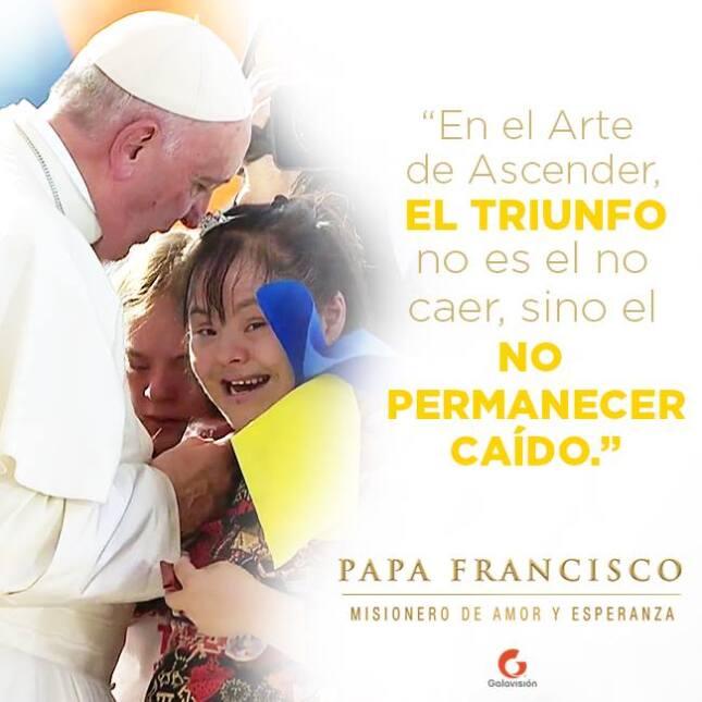 Frases Papa Francisco galavisión