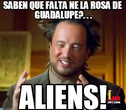 """¿Sabes qué falta en la Rosa de Guadalupe? ¡Aliens!"""