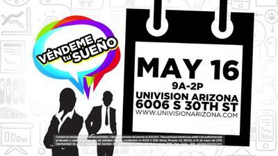 """Univisión Arizona y SEED SPOT lanzan """"Véndeme tu Sueño"""""""