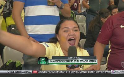 Destápate: La afición se expresó en el estadio Azteca
