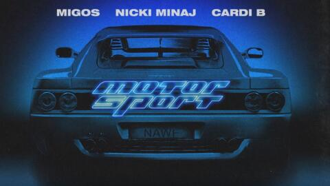 Migos, Nicki Minaj and Cardi B release their new track 'Motorsport.'