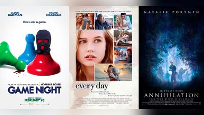 'Game night', 'Every day', 'Annihilation', los estrenos de este fin de semana