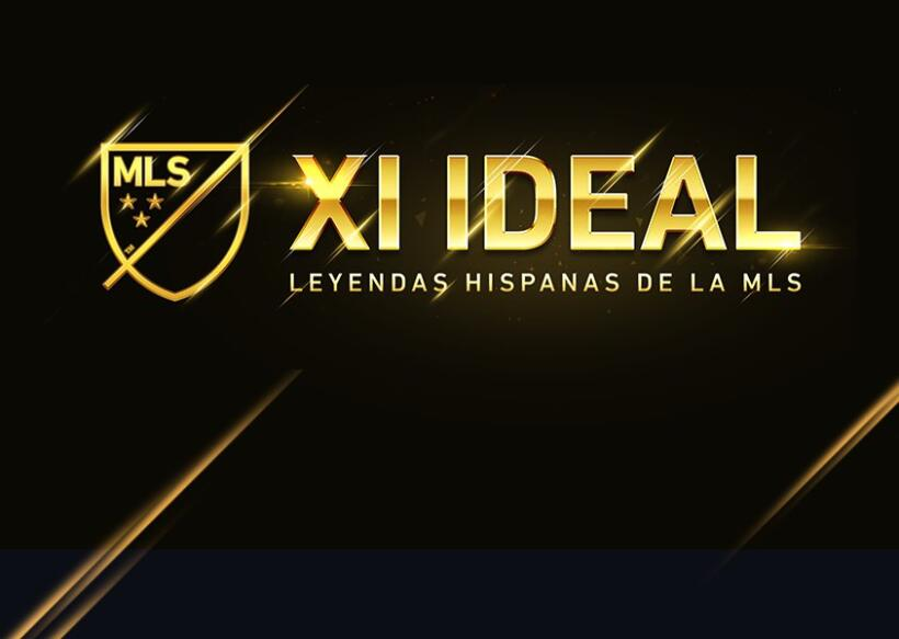 XI Ideal Leyendas Hispanas de la MLS