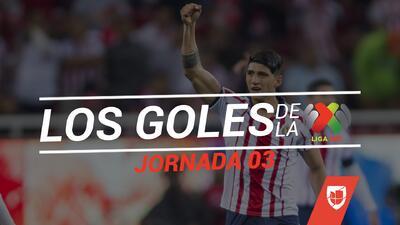 Revive los goles de la Jornada 3 del Clausura 2019