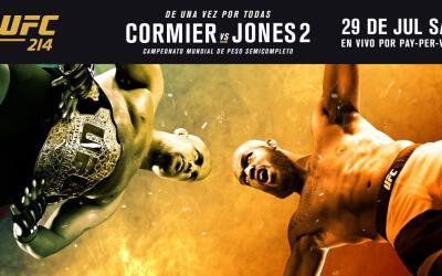 Disfruta la pelea entre Daniel Cormier y Jon Jones este 29 de julio s&oa...