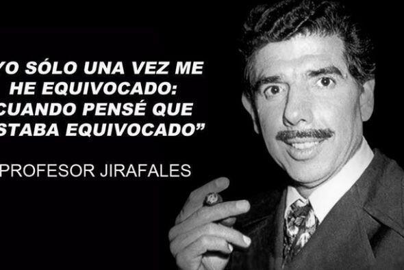 El Profesor Jirafales era un gran maestro, pero cuando se salía de casil...