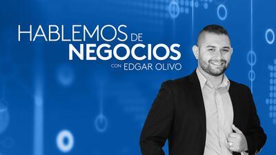 Hablemos de negocios con Edgar Olivo - Podcast